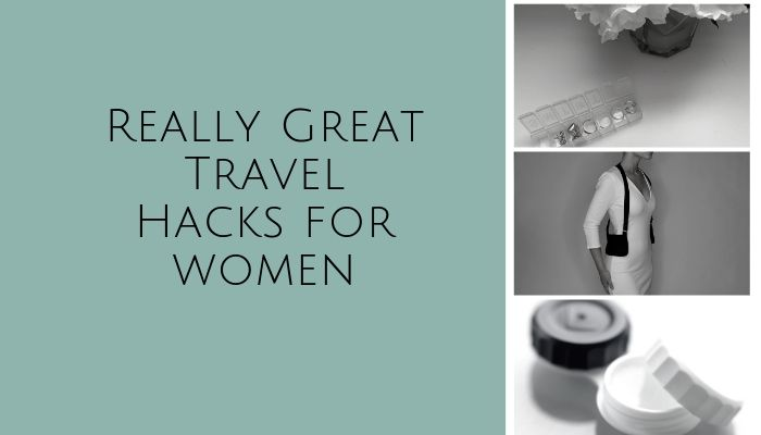 Travel Hacks for Women